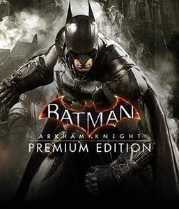 Batman: Arkham Knight Premium Edition (PC Download)