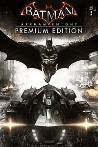 Batman: Arkham Knight Premium Edition (Xbox One Download) - Gold Required