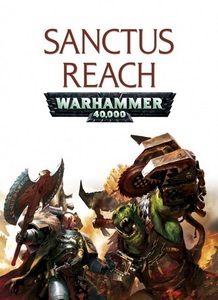 Warhammer 40,000: Sanctus Reach (PC Download)