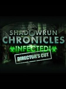 Shadowrun Chronicles: INFECTED Director's Cut (PC Download)