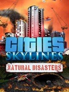 Cities: Skylines - Natural Disasters (PC DLC)
