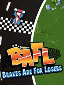 BAFL - Brakes Are For Losers (PC Download)
