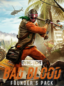 Dying Light: Bad Blood Founder's Pack (PC Download)